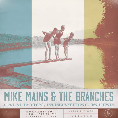 Mike Mains & the Branches - Everything's Gonna Be Alright