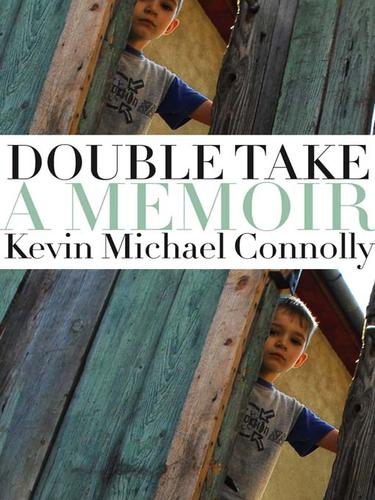 Double take by Kevin Michael Connolly