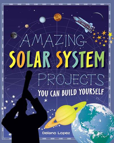 Amazing Solar System Projects You Can Build Yourself