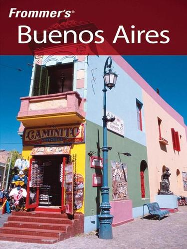 Frommer's® Buenos Aires