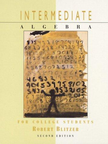 Intermediate Algebra for College Students/Internet Guide 98 by Robert Blitzer