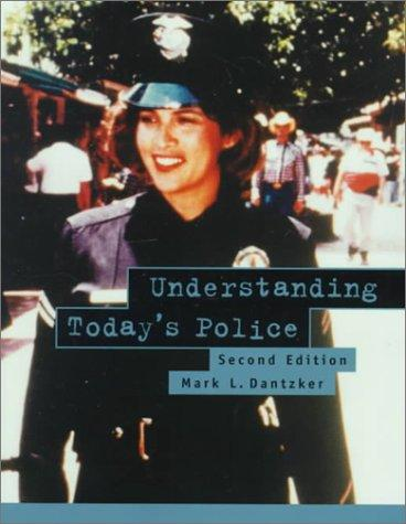 Understanding Today's Police (2nd Edition)