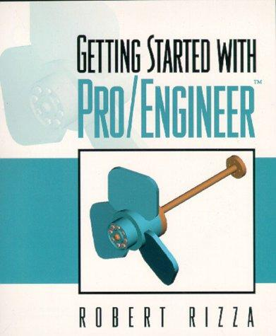 Getting Started With Pro/Engineer