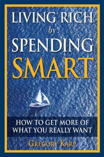 Download Living Rich by Spending Smart