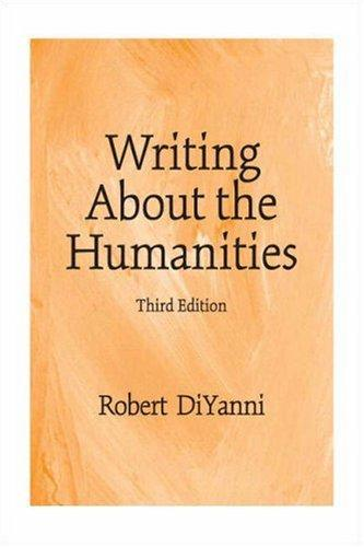 Download Writing About the Humanities (3rd Edition)