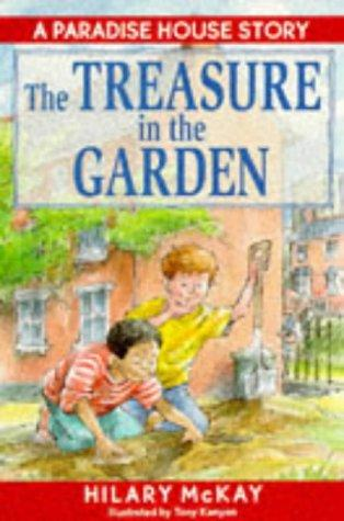 The Treasure in the Garden (Paradise House)
