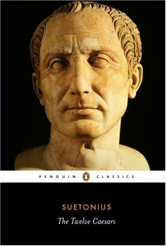 Download The Twelve Caesars (Penguin Classics)