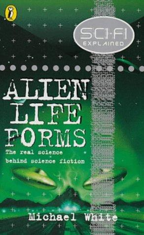 Science Fiction Explain - Alien Life (Science Fi Explained) by Michael White