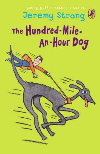 The Hundred-Mile-an-Hour Dog (Young Puffin Modern Classics)