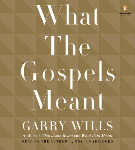 Download What the Gospels Meant