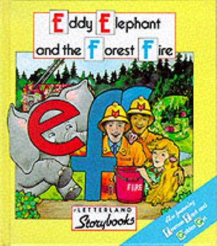 Eddie Elephant and the Forest Fire (Letterland Storybooks)