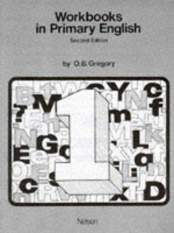 Workbooks in Primary English (Workbooks In Primary English)