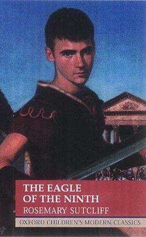 The Eagle of the Ninth (Oxford Children's Modern Classics)