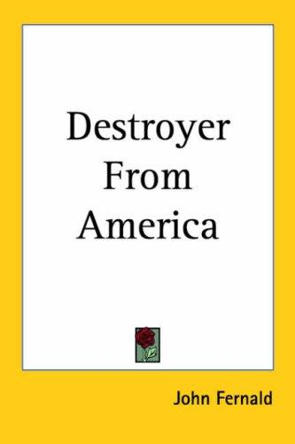 Destroyer from America