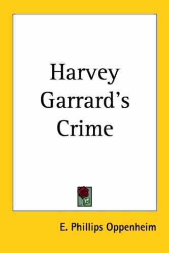 Harvey Garrard's Crime