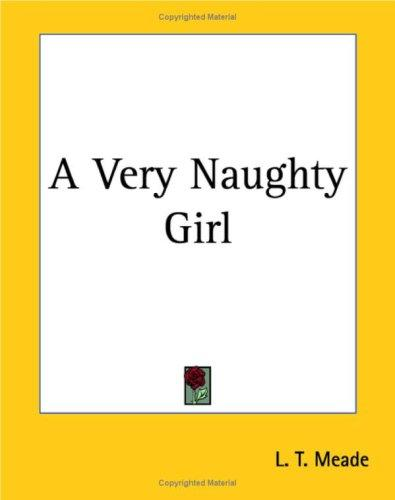 Download A Very Naughty Girl