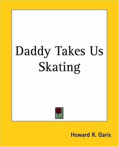 Download Daddy Takes Us Skating