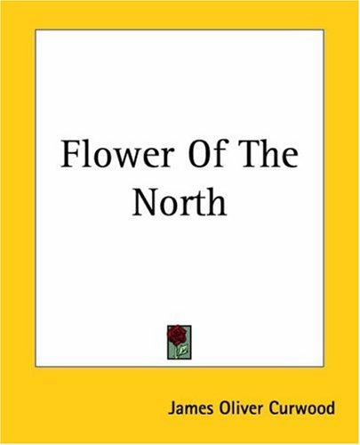 Download Flower Of The North