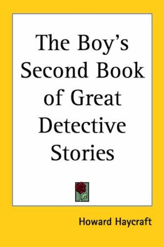 The Boy's Second Book of Great Detective Stories