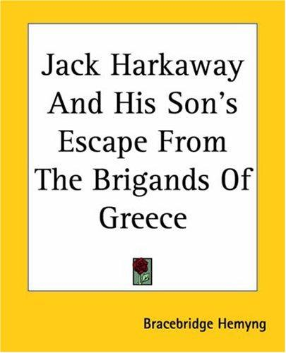 Download Jack Harkaway And His Son's Escape From The Brigands Of Greece