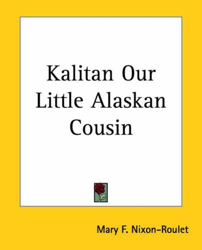 Kalitan Our Little Alaskan Cousin