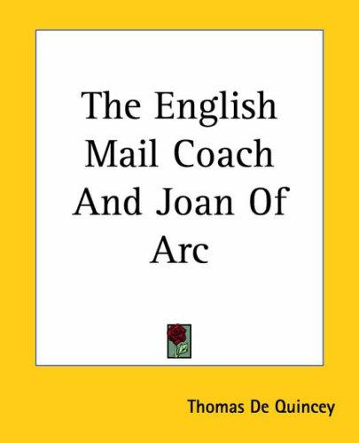 The English Mail Coach And Joan Of Arc