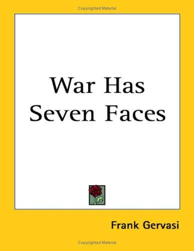 War Has Seven Faces