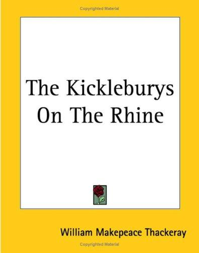 The Kickleburys On The Rhine