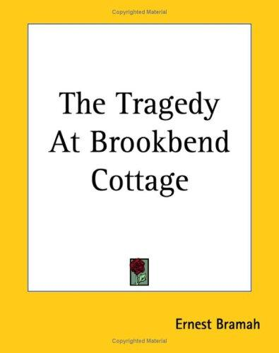 The Tragedy At Brookbend Cottage