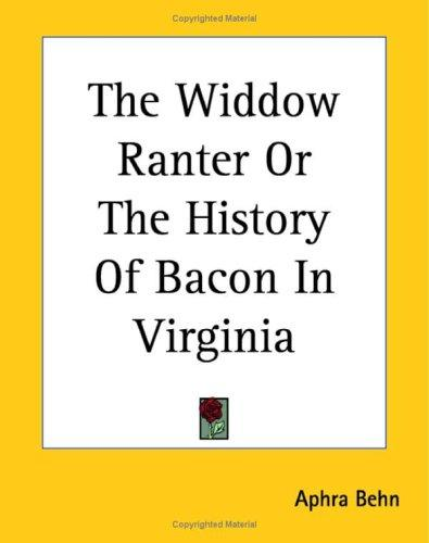 Download The Widdow Ranter or the History of Bacon in Virginia