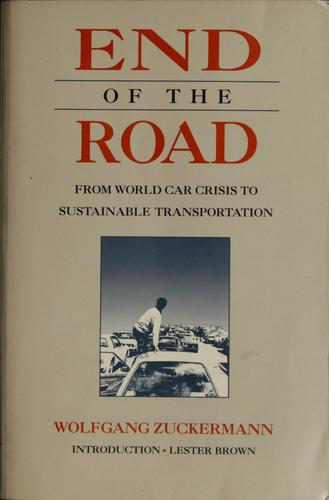 End of the Road by Wolfgang Zuckermann