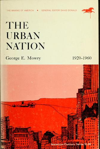 The urban nation, 1920-1960