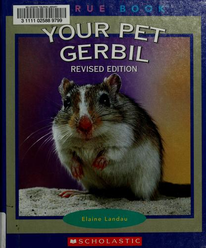 Download Your Pet Gerbil (True Books)
