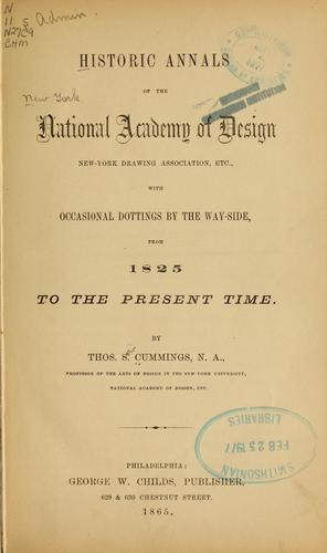 Historic annals of the National academy of design, New York drawing association, etc.