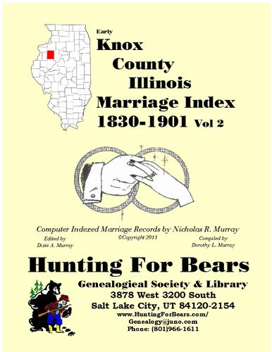 Early Knox County Illinois Marriage Records Vol 2 1830-1900 by Nicholas Russell Murray