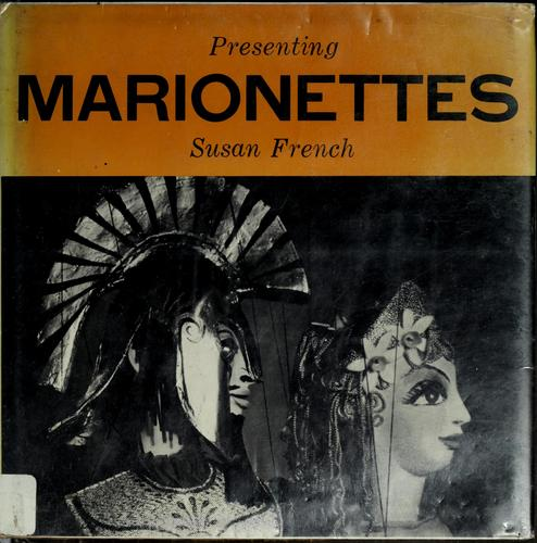 Download Presenting marionettes.