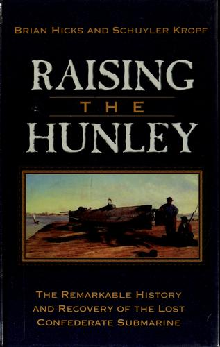 Download Raising the Hunley