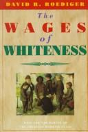 Download The wages of whiteness