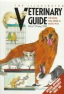 Download The illustrated veterinary guide for dogs, cats, birds & exotic pets