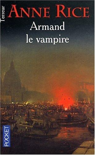 Armand le vampire by Anne Rice