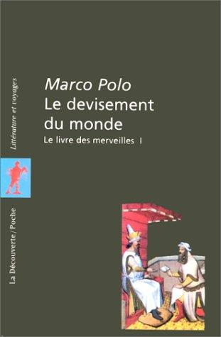 Le devisement du monde by Paul Pelliot