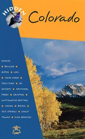 Download Hidden Colorado (2nd Edition)