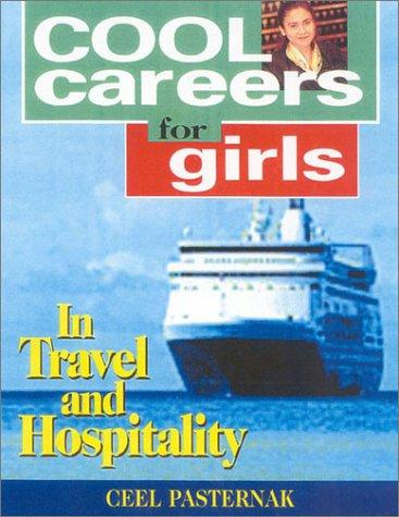 Download Cool Careers for Girls in Travel and Hospitality