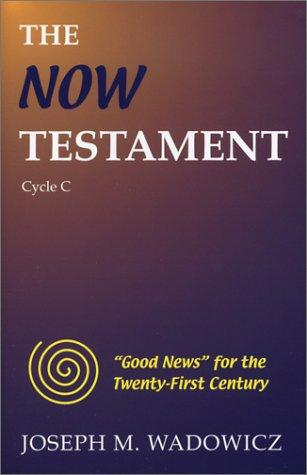 The Now Testament