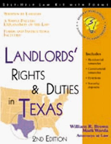 Landlords' Rights and Duties in Texas by Mark Warda