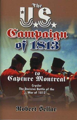 Download The US Campaign of 1813 to Capture Montreal