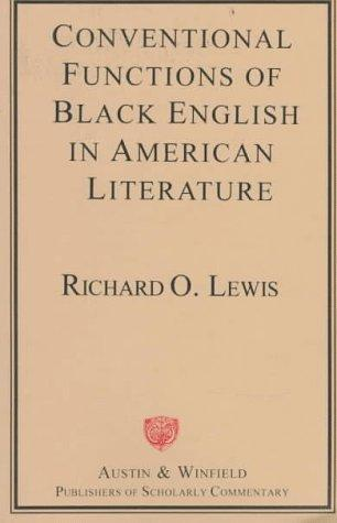 Conventional Functions of Black English in American Literature