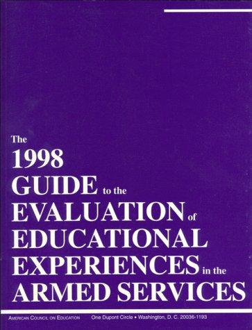 Download The 1998 Guide to the Evaluation of Educational Experiences in the Armed Services