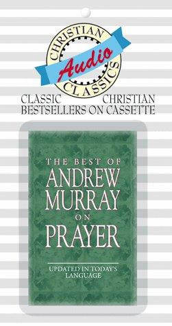 Download The Best of Andrew Murray on Prayer