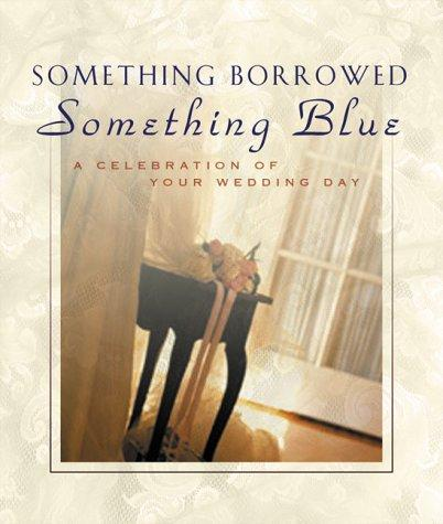 Something Borrowed, Something Blue by Ellyn Sanna
